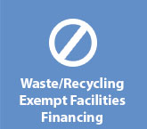 Waste/Recycling Exempt Facilities Financing