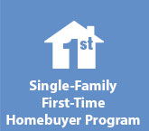 Single-Family First-Time Homebuyer Program