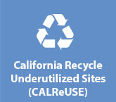 California Recycle Underutilized Sites (CALReUSE)