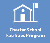 Charter School Facilities Program