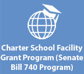 Charter School Facility Grant Program (Senate Bill 740 Program)