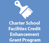 Charter School Facilities Credit Enhancement Grant Program