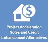 Project Acceleration Notes and Credit Enhancement Alternatives