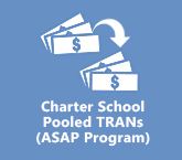 CSFA's Charter School Pooled TRANs (ASAP Program)