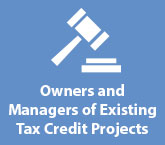 Owners and Managers of Existing Tax Credit Projects