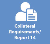 Collateral Requirements/Report 14
