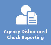 Agency Dishonored Check Reporting