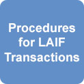 Procedures for LAIF Transactions